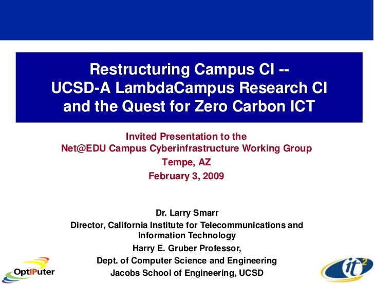 Restructuring Campus CI -- UCSD-A LambdaCampus Research CI  and the Quest for Zero Carbon ICT             Invited Presenta...