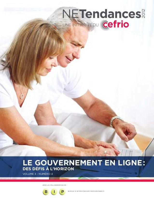 2012LE GOUVERNEMENT EN LIGNE:DES DÉFIS À L'HORIZONVOLUME 3 - NUMÉRO 4            AVEC LA COLLABORATION DE