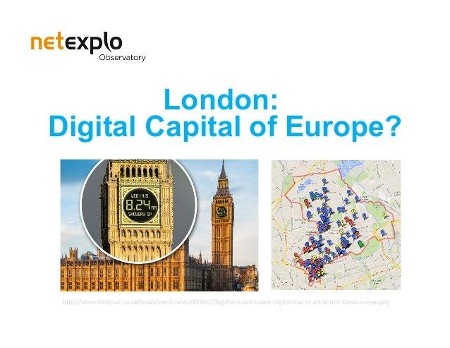 "London: Digital Capital of Europe? h""p://www.dailystar.co.uk/news/latest-news/433867/Big-Ben-clock-tower-digital-tourist-a..."