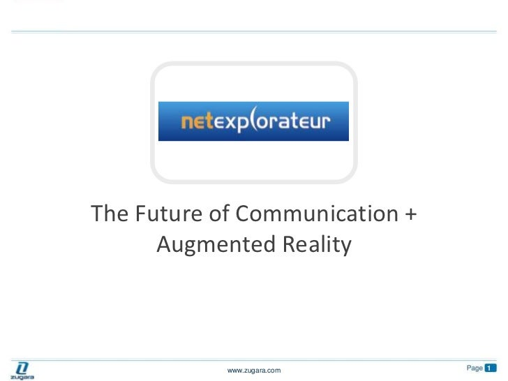 The Future of Communication +  Augmented Reality<br />