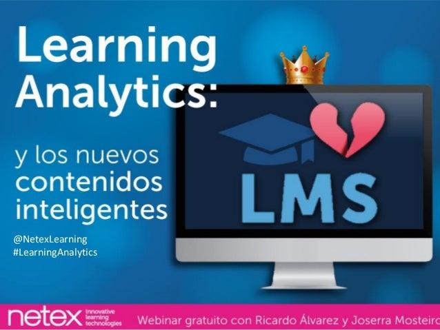 @NetexLearning #LearningAnalytics