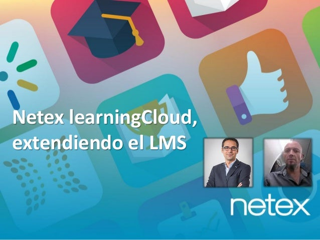Netex learningCloud, extendiendo el LMS
