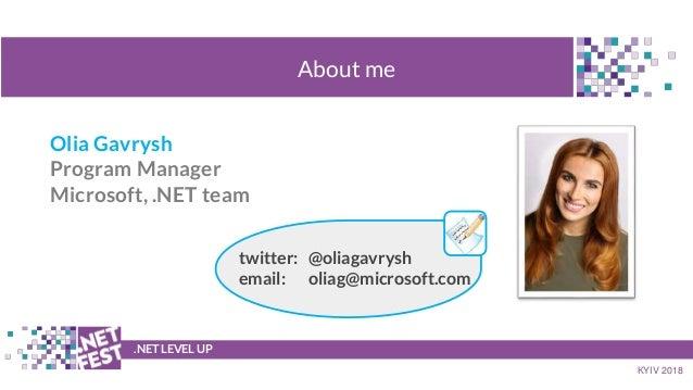 .NET Fest 2018. Оля Гавриш. Машинное обучение для .NET разработчиков с помощью ML.NET  Slide 2