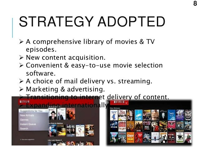 netflix s business model and strategy in renting movies and tv episodes Netflix, initially founded in 1998 as an online dvd rental company,  the most  efficient business model in the market for watching dvds  mainly thanks to this  unique strategy, netflix 20 - with the online streaming business  for many  years, consumers rated movies and tv shows on a scale of 1 - 5 stars.