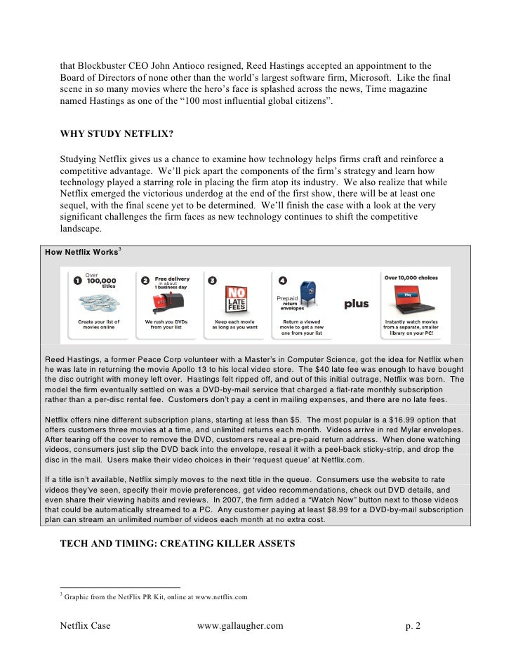 netflix case essay Netflix case analysis 1 introduction netflix has been successful introducing a new business model for the dvd rent industry the new model is base completely online, changing the way that price of the service has been settled before.
