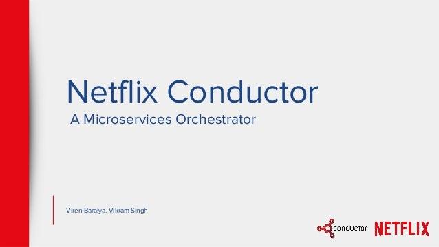 Netflix conductor