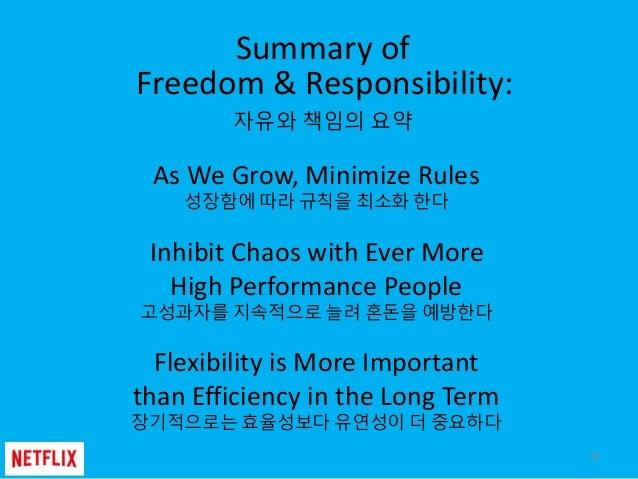 Summary of Freedom & Responsibility: 자유와 책임의 요약 78 As We Grow, Minimize Rules 성장함에 따라 규칙을 최소화 한다 Inhibit Chaos with Ever M...