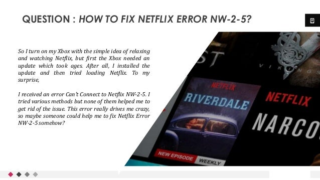 Netflix Error Code NW-2-5 | Solve in a Minute