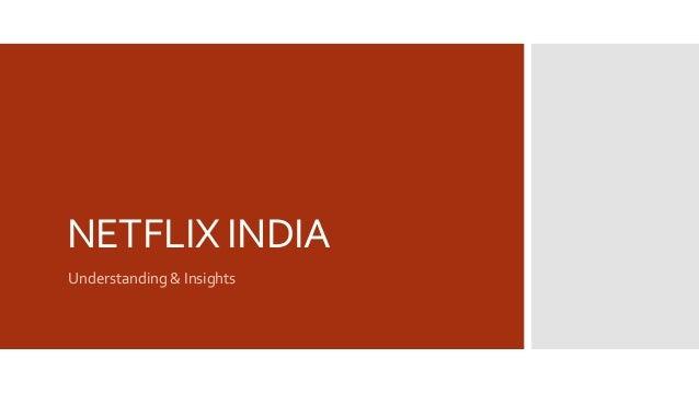 Netflix India - Campaign Planning - Powerpoint Presentation - 2017