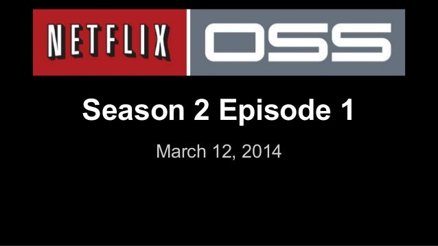 Season 2 Episode 1 March 12, 2014