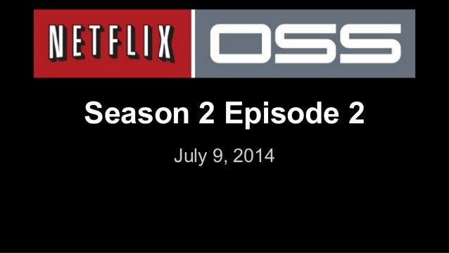 Season 2 Episode 2 July 9, 2014