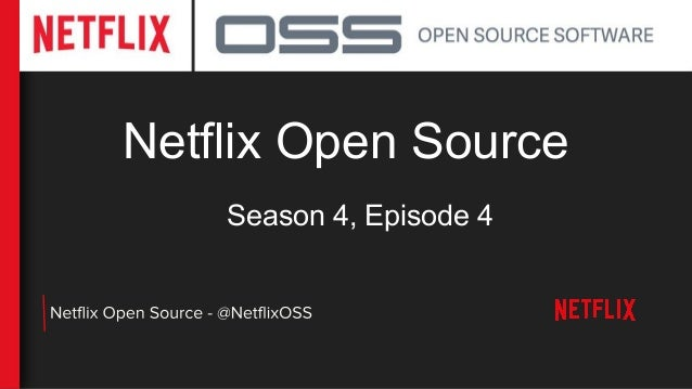 Netflix Open Source Season 4, Episode 4