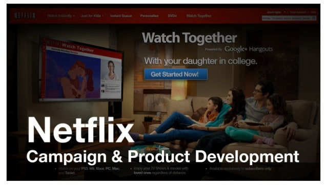 Netflix Product & Campaign Development