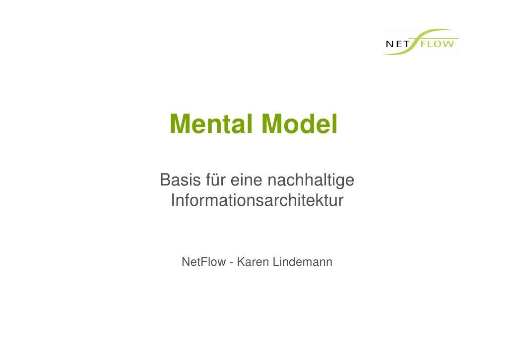 Mental Model Basis für eine nachhaltige  Informationsarchitektur     NetFlow - Karen Lindemann