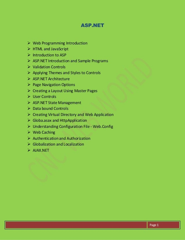 Page 1ASP.NET Web Programming Introduction HTML and JavaScript Introduction to ASP ASP.NET Introduction and Sample Pro...