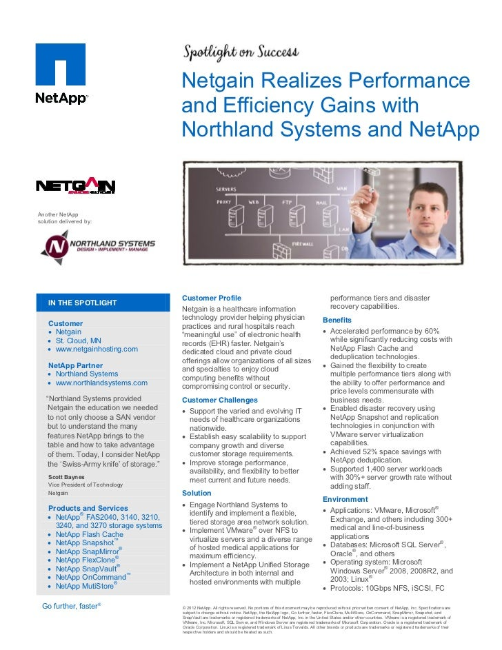 Netgain Realizes Performance                                             and Efficiency Gains with                        ...