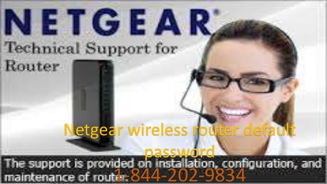 AVG TECH SUPPORTNetgear wireless router default password 1-844-202-9834