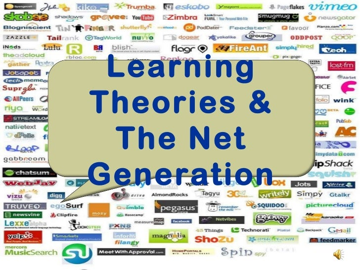 Learning Theories & The Net Generation