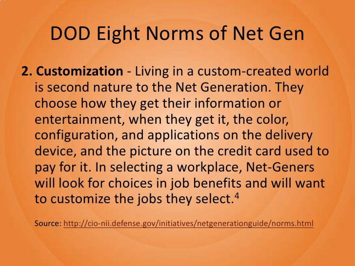 norms in generation y Meet generation z: the second generation  ethos of the 1990s that shaped the mindset of generation y  workplace culture of highly defined behavioral norms.