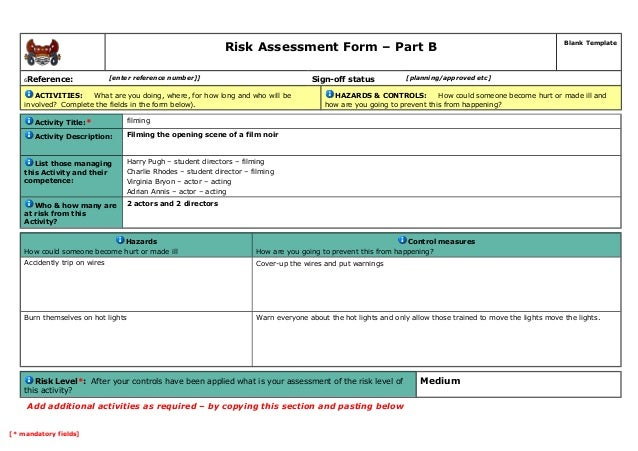 Risk Assessment Form – Part B Blank Template 6Reference: [enter reference number]] Sign-off status [planning/approved etc]...