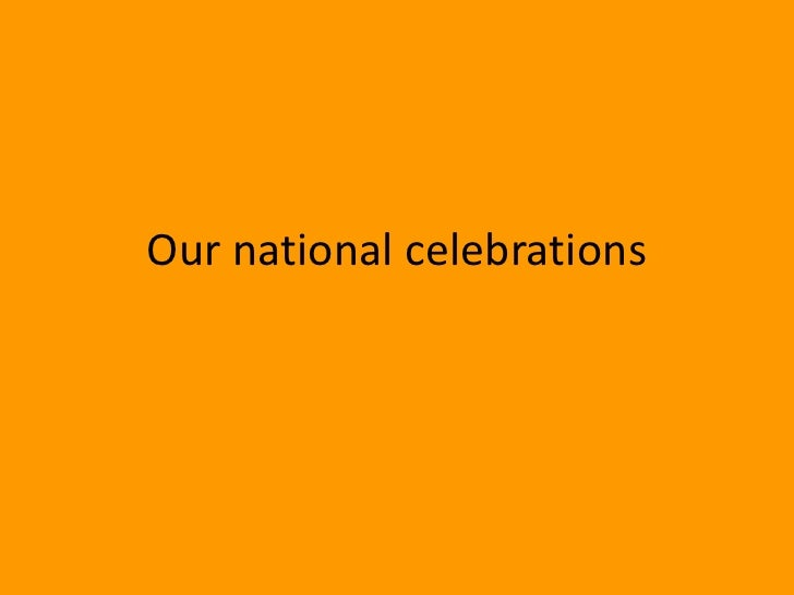Our national celebrations