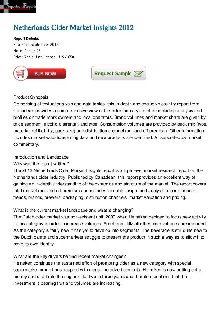 Netherlands Cider Market Insights 2012Report Details:Published:September 2012No. of Pages: 25Price: Single User License – ...