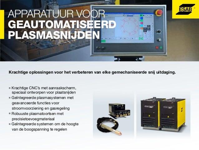 LASAUTOMATISERING En ROBOTTECHNOLOGIE.  De lasautomatiseringsoplossingen van ESAB brengen hoge kwaliteit, een hoge capacit...