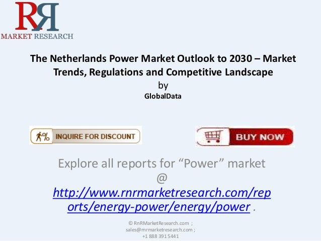 The Netherlands Power Market Outlook to 2030 – Market Trends, Regulations and Competitive Landscape by GlobalData  Explore...