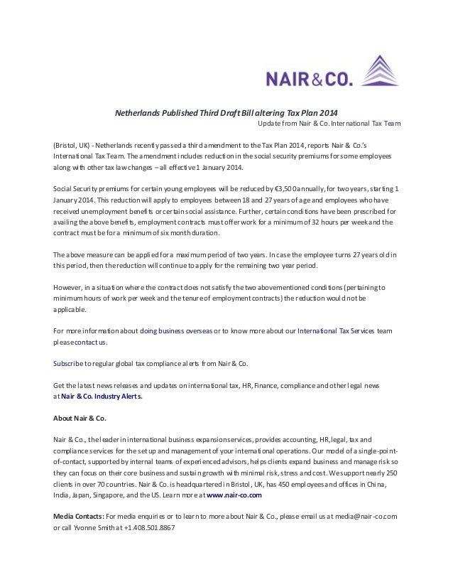 Netherlands Published Third Draft Bill altering Tax Plan 2014 Update from Nair & Co. International Tax Team (Bristol, UK) ...