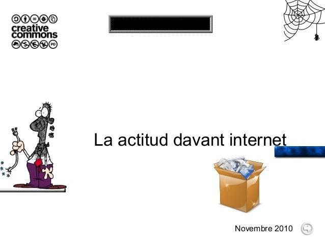 La actitud davant internet Novembre 2010