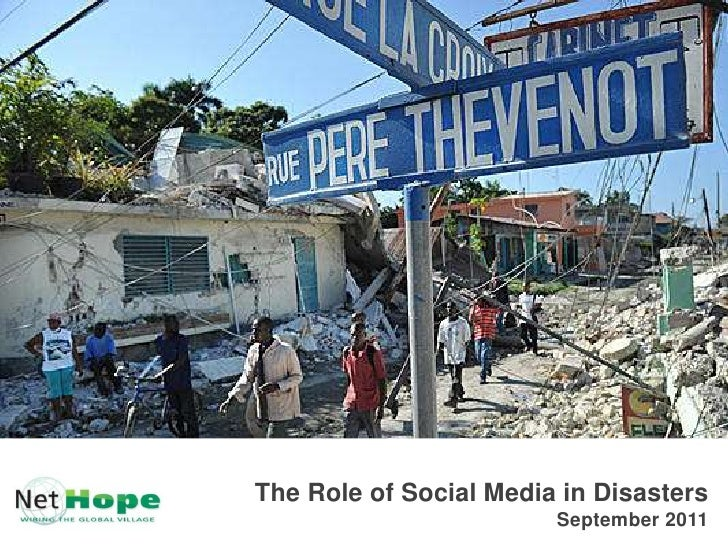 The Role of Social Media in DisastersSeptember 2011<br />