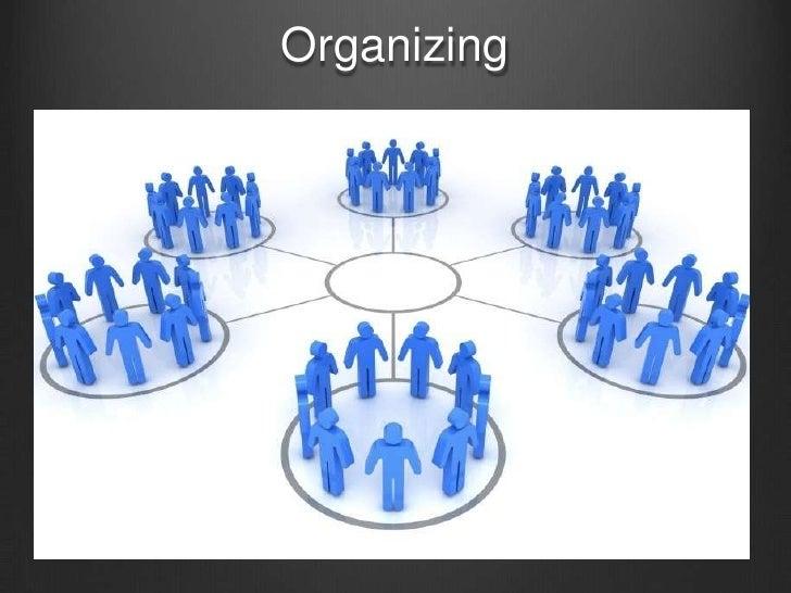Organizing <br />