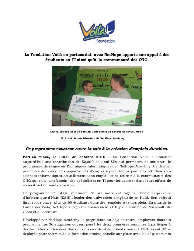 La Fondation Voilà en partenariat avec NetHope apporte son appui à des étudiants en TI ainsi qu'à la communauté des ONG. A...