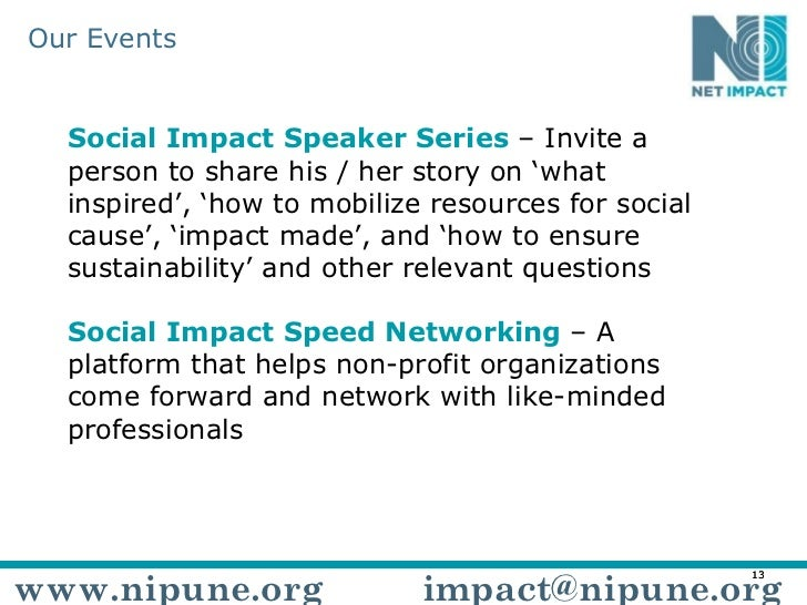 Social Impact Speaker Series  – Invite a person to share his / her story on 'what inspired', 'how to mobilize resources fo...