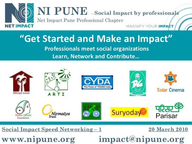 """www.nipune.org [email_address] """" Get Started and Make an Impact"""" Professionals meet social organizations Learn, Network an..."""