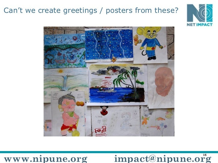Can't we create greetings / posters from these? www.nipune.org [email_address]