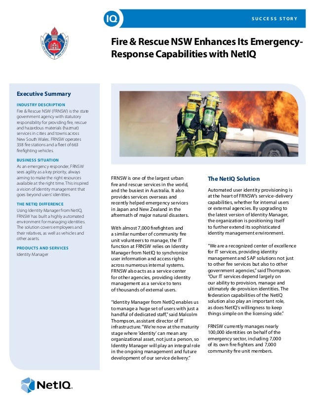 S U C C E S S S T O R Y Fire & Rescue NSW Enhances Its Emergency- Response Capabilities with NetIQ Executive Summary INDUS...