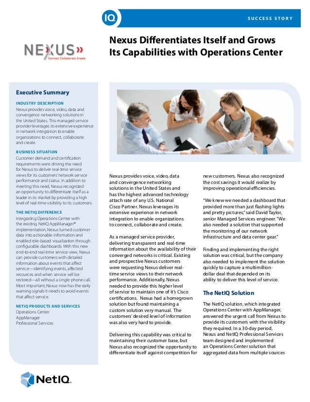 S U C C E S S S T O R Y Nexus Differentiates Itself and Grows Its Capabilities with Operations Center Executive Summary In...