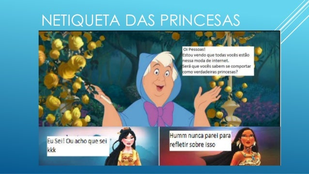 NETIQUETA DAS PRINCESAS
