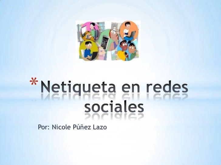 *Por: Nicole Púñez Lazo