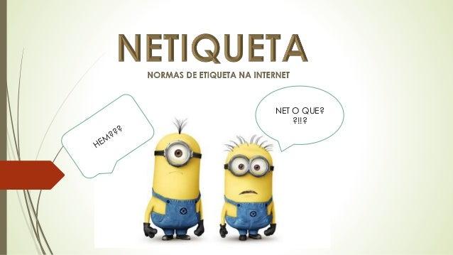 NET O QUE? ?!!?