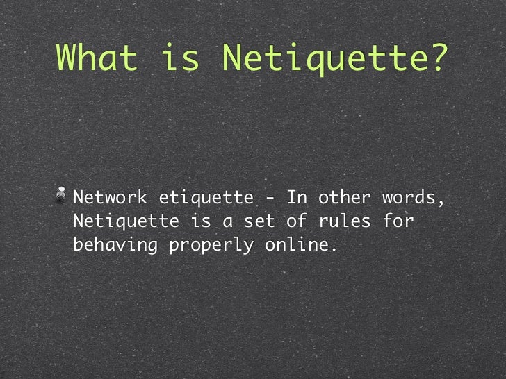 Rules Of Netiquette Essay