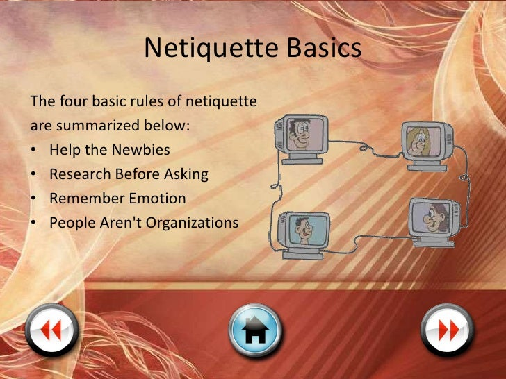 Netiquette Of Sending  The following rules of netiquette apply to the sending of messages, and generally apply to email, t...