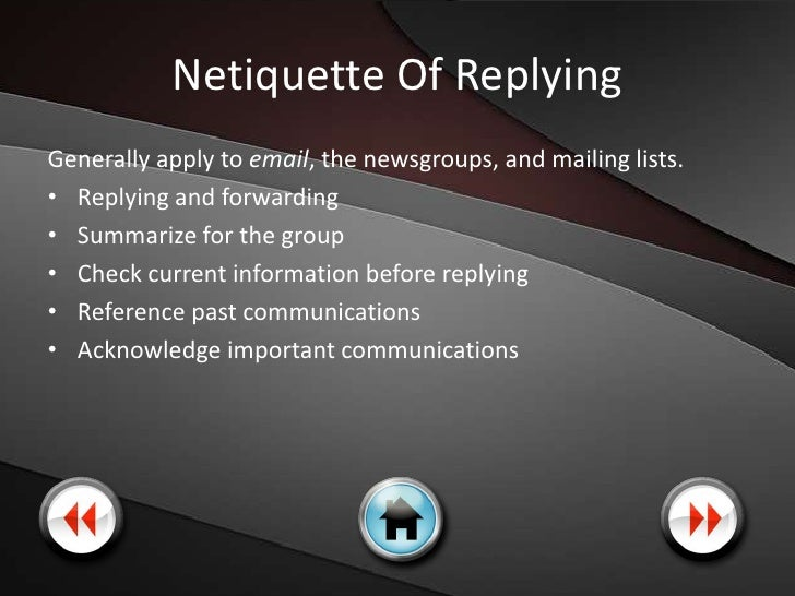 Netiquette Of Confidentiality The following rules of netiquette concern Internet confidentiality: • Don't publicize other'...