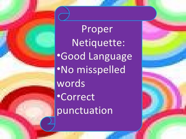 """essays netiquette Netiquette tips for online discussions """" discussion is an exchange of knowledge argument an exchange of ignorance """" once said robert quillen , an acclaimed journalist, who was also a discussion specialist."""