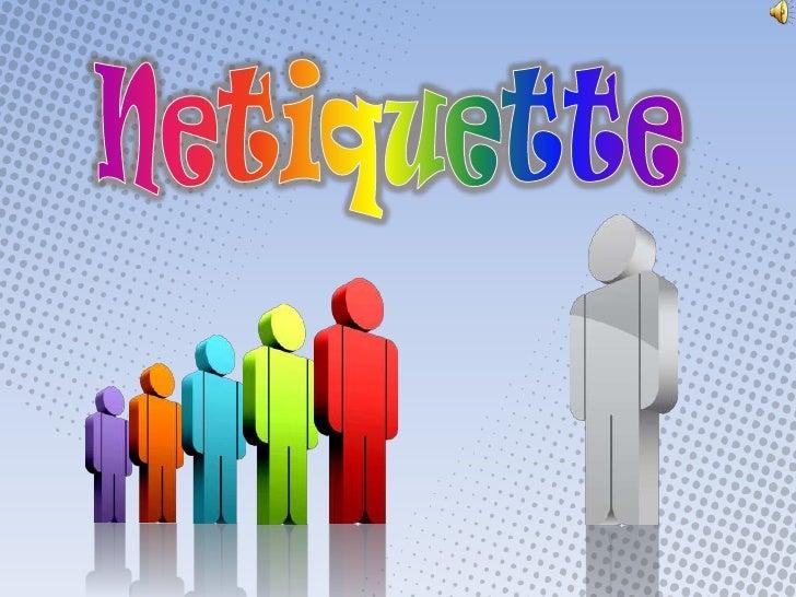Netiquette<br />