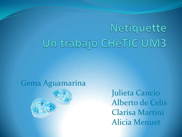 Gema Aguamarina                  Julieta Cancio                  Alberto de Celis                  Clarisa Martini        ...