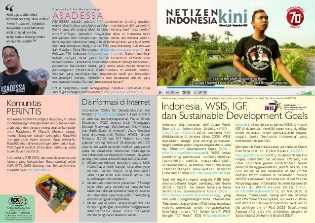 ASADESSA S i n o p s i s F i l m D o k u m e n t e r Komunitas PERINTIS Disinformasi di Internet Indonesia, WSIS, IGF, dan...