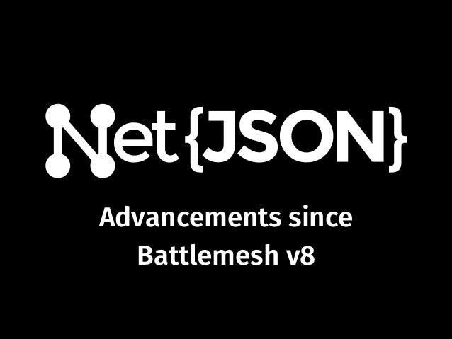 Advancements since Battlemesh v8