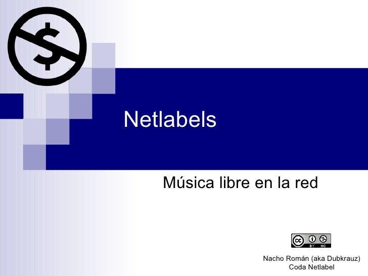 Netlabels Música libre en la red Nacho Román (aka Dubkrauz) Coda Netlabel